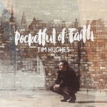 Pocketful_of_Faith_by_Tim_Hughes