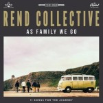 rend-collective---as-family-we-go